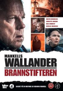Wallander 31: Brannstifteren