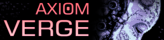 Axiom Verge til Playstation 4