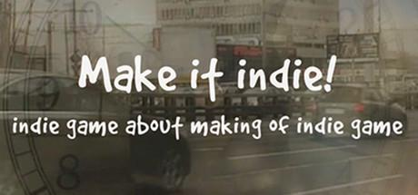 Make it indie! til PC