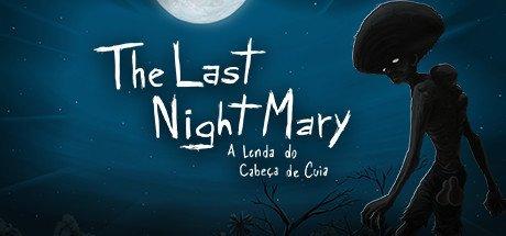 The Last NightMary: A Lenda do Cabeça de Cuia til PC