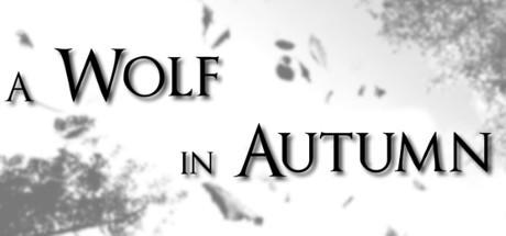 A Wolf in Autumn til PC