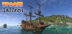 VROOM: Galleon (for Oculus Rift & Soon Vive)