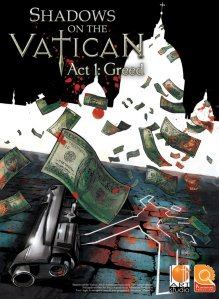 Shadows on the Vatican Act I: Greed til PC