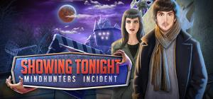 Showing Tonight: Mindhunters Incident