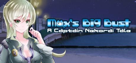 Max's Big Bust: A Captain Nekorai Tale til PC