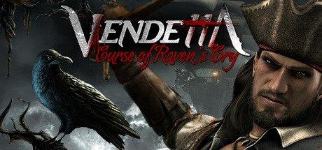 Vendetta: Curse of Raven's Cry til PC