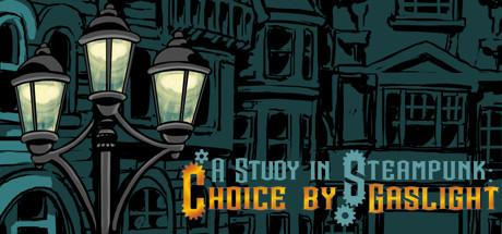 A Study in Steampunk: Choice by Gaslight til PC