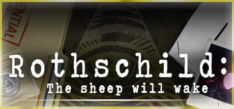 Rothschild: The Sheep Will Wake til PC