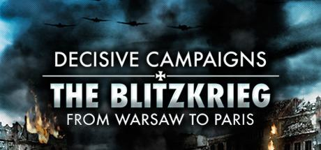 Decisive Campaigns: The Blitzkrieg from Warsaw to Paris til PC