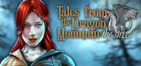 Tales From The Dragon Mountain: The Strix til PC