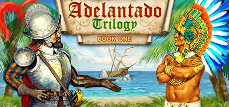 Adelantado Trilogy. Book one til PC