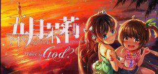Mayjasmine episode01 What is God til PC