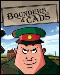 Bounders and Cads