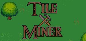 Tile Miner