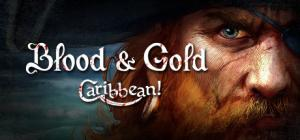 Blood & Gold: Caribbean!