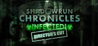 Shadowrun Chronicles: INFECTED Director's Cut til PC