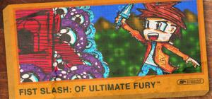 Fist Slash: Of Ultimate Fury
