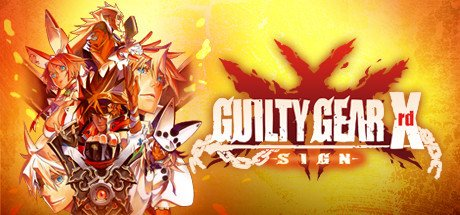 Arc System Works GUILTY GEAR Xrd -SIGN-