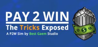 Pay2Win: The Tricks Exposed til PC