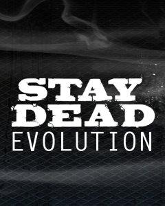 Stay Dead Evolution til PC