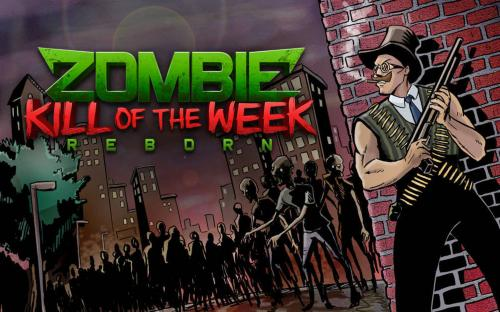 Zombie Kill of the Week: Reborn til PC
