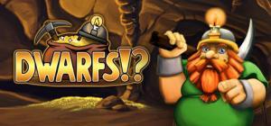 Dwarfs!