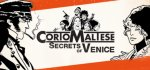 Corto Maltese: Secrets of Venice