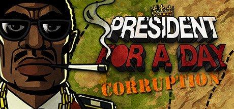 President for a Day: Corruption til PC