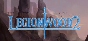 Legionwood 2: Rise of the Eternal's Realm