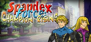 Spandex Force: Champion Rising