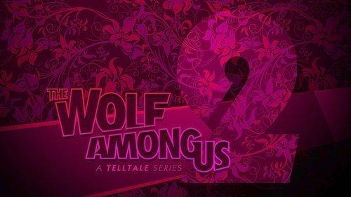 The Wolf Among Us: Season 2