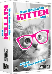 You Gotta Be Kitten Me Kortspill