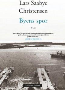 Lars Saabye Christensen Byens spor - Maj