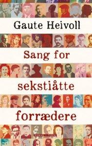 Gaute Heivoll Sang for sekstiåtte forrædere