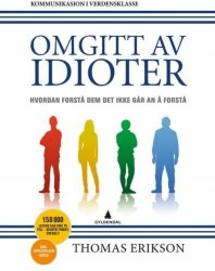 Thomas Erikson Omgitt av idioter