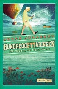 Jonas Jonasson Hundreogettåringen som tenkte at han tenkte for mye