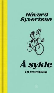 Håvard Syvertsen Å sykle