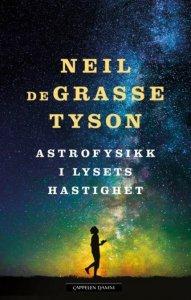 Neil deGrasse Tyson Astrofysikk i lysets hastighet