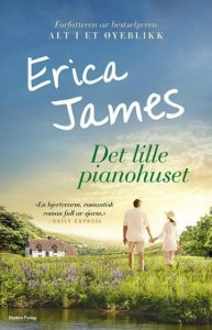 Erica James Det lille pianohuset