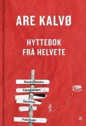 Are Kalvø Hyttebok frå helvete