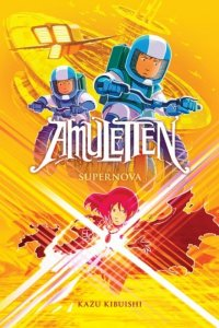 Amuletten 8: Supernova