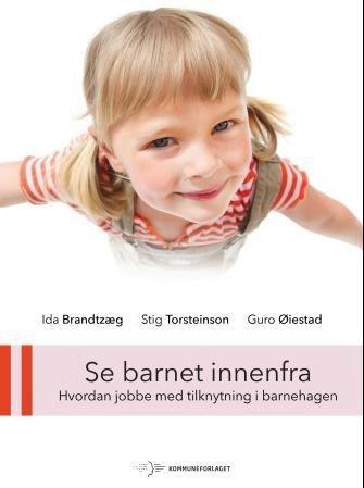 Kommuneforlaget Se barnet innenfra