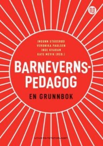 Barnevernspedagog: En grunnbok