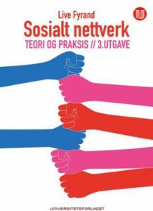 Sosialt nettverk: Teori og praksis
