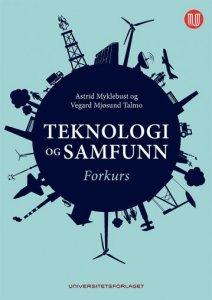 Teknologi og samfunn: Forkurs