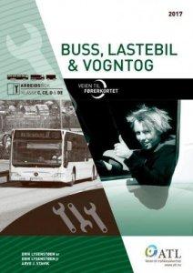 Veien til førerkortet: Buss, lastebil, vogntog: Arbeidsbok klasse C, CE, D & DE