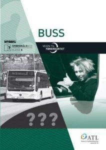 Veien til førerkortet: Buss: Spørsmålsbok klasse D