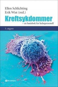 Kreftsykdommer: En basisbok for helsepersonell