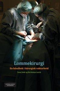 Lommekirurgi: En håndbok i kirurgisk vaktarbeid