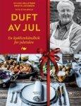 Duft av jul: En kjøkkenhåndbok for juletiden